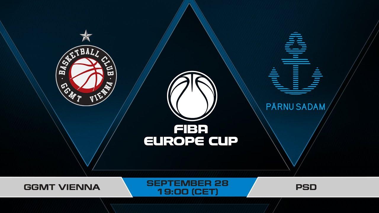 LIVE - GGMT Vienna v PSD | FIBA Europe Cup 2021