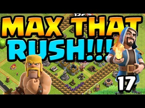 NEW & IMPROVED MINERS!  MAX That RUSH ep17 | Clash of Clans