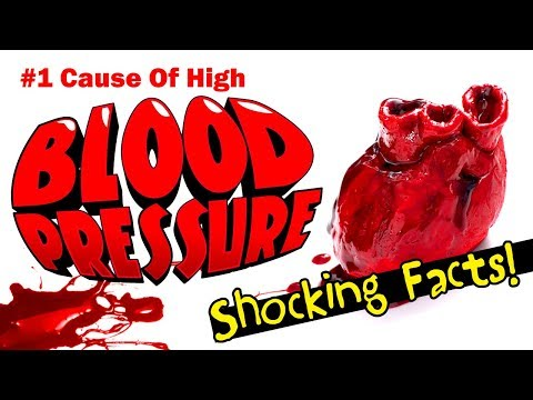 💓 #1 Cause Of High Blood Pressure - Shocking Facts!
