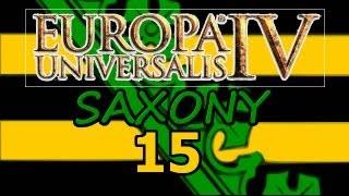 Europa Universalis 4 IV Saxony  Ironman Hard 15