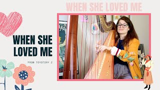 When She Loved Me - Toy Story 2 - Harp Cover - Sam MacAdam