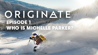 Backstory | Originate with Michelle Parker, Episode 1 thumbnail