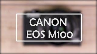 Canon EOS M100 Kit EF-M 15-45mm Kamera Mirrorless ORIGINAL