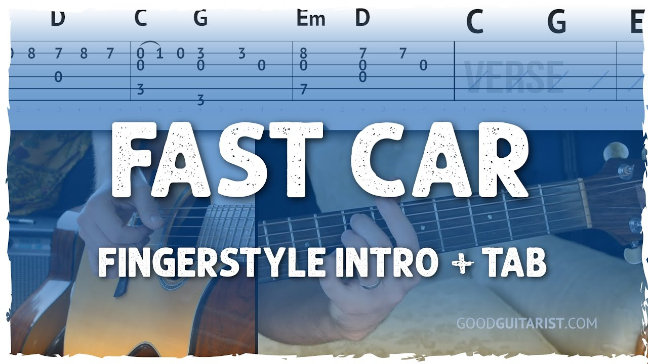 """Fast Car"" Fingerstyle - Simple Beginner Version + Intermediate Version"