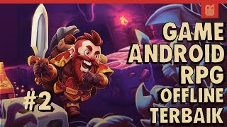 5 GAME ANDROID RPG OFFLINE TERBAIK 2017 #2 dibawah 100 MB