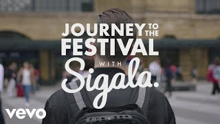 Sigala  Journey To The Festival With... @ www.OfficialVideos.Net