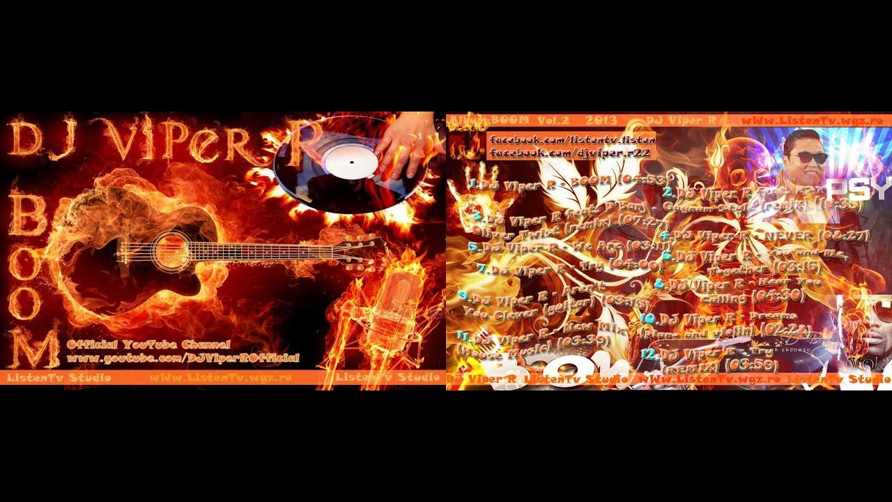 Dj viper r boom romanian house music 2013 www listentv for Romanian house music