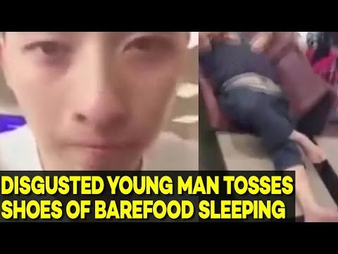 DISGUSTED Young Man Throws Away Shoes of Barefoot Chinese Traveller