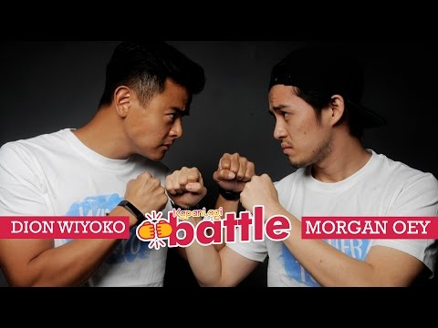 KapanLagi Battle: Dion Wiyoko Versus Morgan Oey