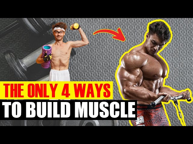 ????Doctor Reveals The Only 4 Ways To Build Muscle
