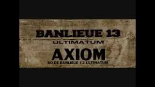 AXIOM Sons de la BO de BANLIEUE 13 ULTIMATUM