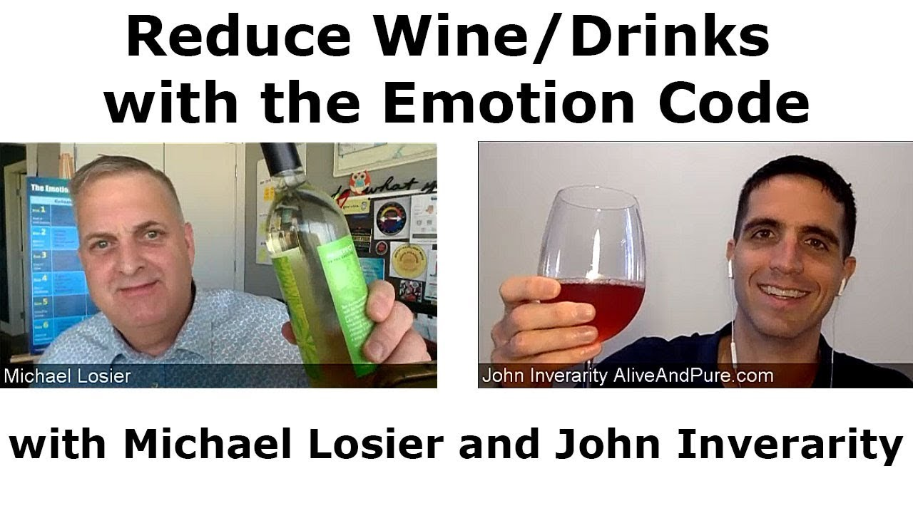 Episode 48 Reduce Winedrinks With The Emotion Code Michael Losier