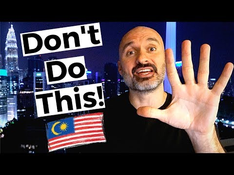 6 Things You Should NEVER Do In Malaysia 🇲🇾 Don't Do This In Kuala Lumpur
