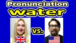 How to Pronounce WATER in British and American English