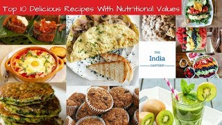 Top 10 Delicious Breakfast Recipes With Nutritional Values