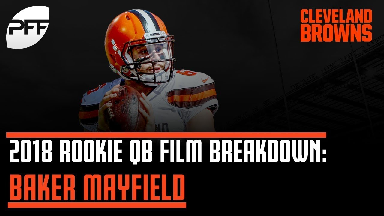 cheaper 39ba4 441ef 2018 Rookie QB Film Breakdown: Baker Mayfield | PFF