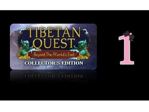 Tibetan Quest: Beyond the World's End (CE) - Ep1 - w/Wardfire