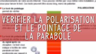 Vérifier la polarisation et le pointage de la parabole du Kit Internet Satellite NordNet