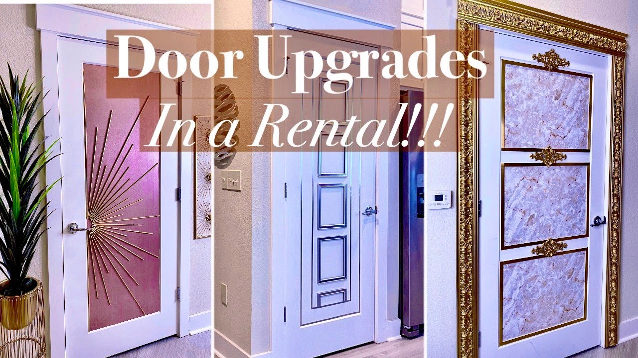 AMAZING DOOR MAKEOVERS SAFE IN A RENTAL!!! HOW TO PULL IT OFF IN A RENTAL