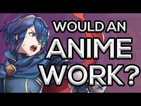 The Perilous Path of a Fire Emblem Anime