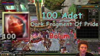 Knight Online 100x Dark Fragment Of Pride | 100x Fragment Serisi | Destan 2018