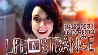 LIFE IS STRANGE   EPISODIO 1 COMPLETO ESPAÑOL GAMEPLAY PLAYTHROUGH