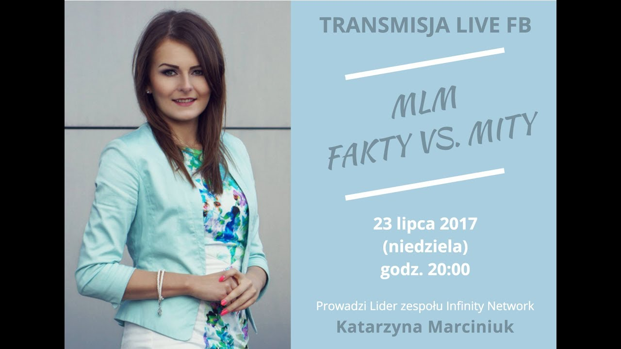 MLM Fakty vs. Mity - transmisja live na fb 23.07.2017