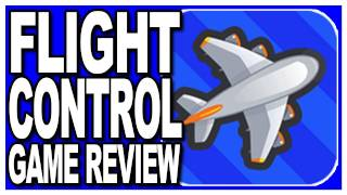 Flight Control - Game App Review