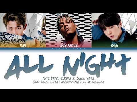 BTS (RM, Suga), Juice WRLD - All Night (Color Coded Lyrics Han/Rom/Eng)