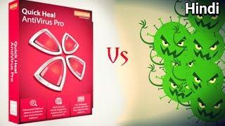 Quick Heal Antivirus Pro Vs Malwares!!! In Hindi!!