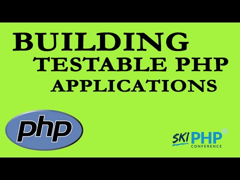 Building Testable PHP Applications with Chris Hartjes