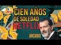 CIEN AÑOS DE SOLEDAD EN NETFLIX - GABRIEL GARCÍA M.