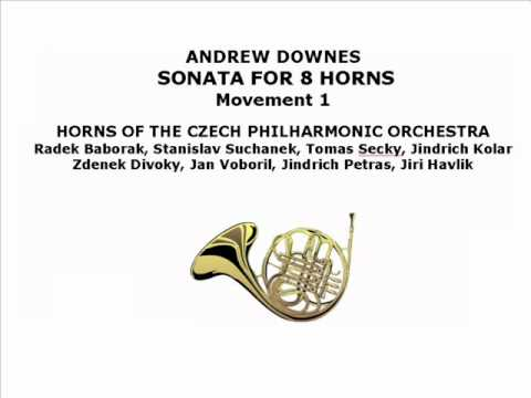 ANDREW DOWNES SONATA FOR 8 HORNS Movement 1