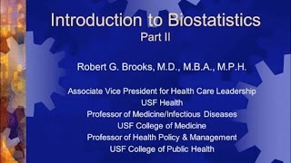 Introduction to Biostatistics: Back to the Basics II - Robert Brooks, MD