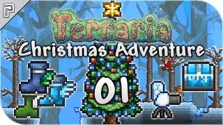 Terraria 1.3.4 | The Christmas Adventure Begins! | Christmas Playthrough [Episode 1]