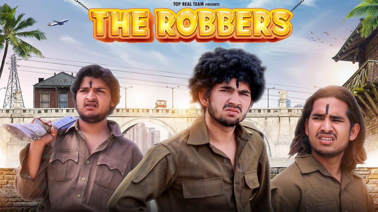 THE ROBBERS | TOP REAL TEAM | TRT