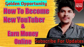 Create YouTube Channel And Earn Money Online | Part Time Or Full Time