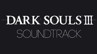 Dark Souls 3 - Complete Original Soundtrack (Motoi Sakuraba, Yuka Kitamura)
