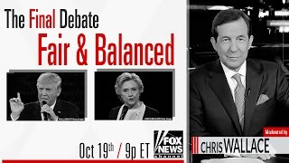Watch the 3rd and final debate on Fox News Channel.