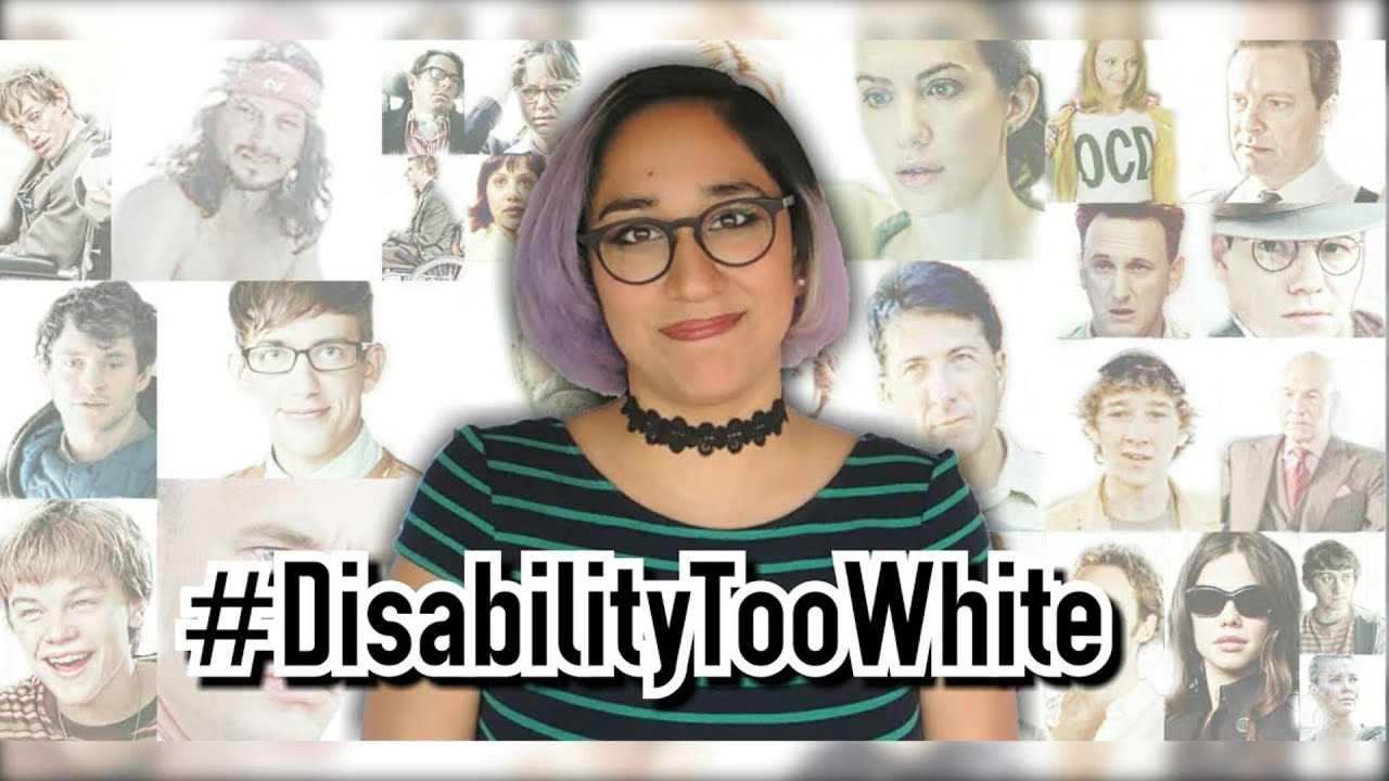 Why is Disability Representation So White? #DisabilityTooWhite [CC]