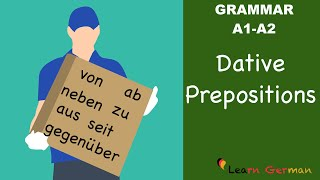 learn german   german grammar   dative prepositions   prpositionen im dativ   a1