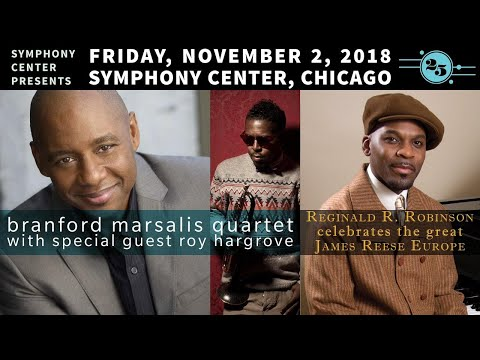 Branford Marsalis Quartet with Special Guest Roy Hargrove