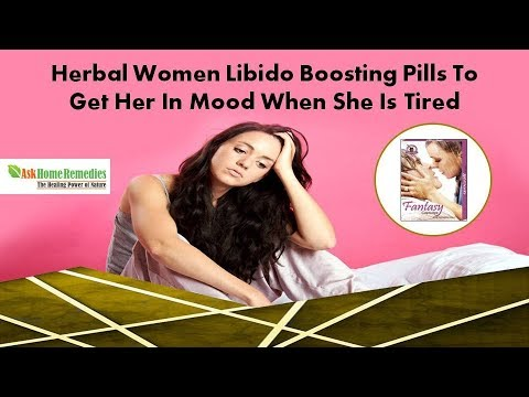 Herbal Women Libido Boosting Pills to Get Her in Mood When She is tired
