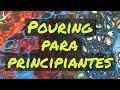 Pouring para principiantes  🔴 Pintura fluida con lubricante de silicona