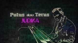 Judika - Putus atau Terus (Official Lyric Video)
