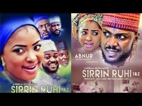 SIRRIN RUHI 1&2 COMPLETE - LATEST HAUSA FILM 2018