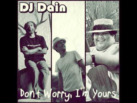 Don't worry, I'm yours