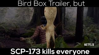 Bird Box Trailer but SCP-173 ruins everything