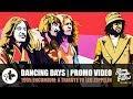 Miniature de la vidéo de la chanson Dancing Days (Edit)