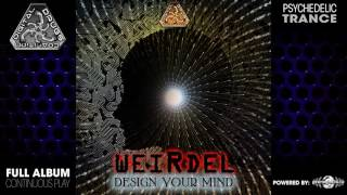 Weirdel - Design Your Mind (digiep066 / Digital Drugs Coalition) ::[Full Album / HD]::